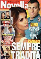 Novella 2015 51#Elisabetta Canalis & Bobo Vieri,Veronica Pivetti,qqq