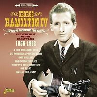 George Hamilton IV - I Know Where I'm Goin: Very Best of Early Years [New CD] UK