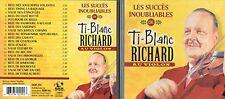 TI-BLANC RICHARD AU VIOLON - LES SUCCES INOUBLIABLES  (20 titres) from Canada