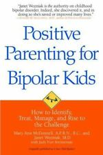 Positive Parenting for Bipolar Kids: How to Identify, Treat, Manage,-ExLibrary