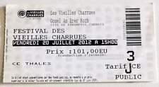 THE CURE rare billet ticket concert FRANCE Vieilles Charrues 20/07/2012