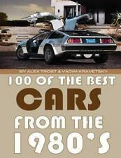 100 of the Best Cars from The 1980 by Alex Trost and Vadim Kravetsky (2013,...