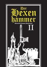 Der Hexenhammer : Malleus Maleficarum. Zweiter Teil by Heinrich Kramer (2015,...
