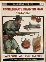 Warrior Series : Confederate Infantryman 1861 - 1865 Osprey 6 by Ian Drury