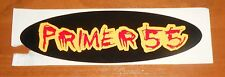 Primer 55 Bumper Sticker 2-Sided Original Promo 7x2