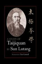 Study of Taijiquan by Sun Lutang (2003, Paperback)