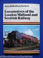 Locos of the London Midland and Scottish Railway by Alan Bloom   Jarrold 1979