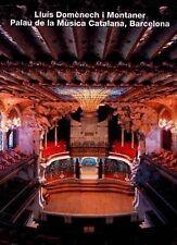 Lluis Domenech i Montaner, Palau de la Musica Catalana, Barcelona (Opus 8) (Opus
