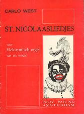 ST. NICOLAASLIEDJES VOOR ELEKTRONISCH ORGEL VAN ELK MODEL - Carlo West