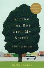 Riding the Bus with My Sister: A True Life Journey Simon, Rachel Hardcover