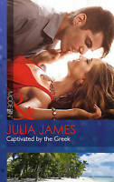 Captivated by the Greek (Mills & Boon Modern), James, Julia | Paperback Book | A