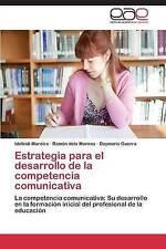 Estrategia para el desarrollo de la competencia comunicativa: La competencia com