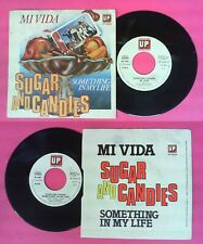 "LP 45 7"" SUGAR AND CANDIES Mi vide Something in my life 1978 italy no cd mc vhs"