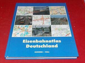 Eisenbahnatlas Deutschland --- Schweers + Wall