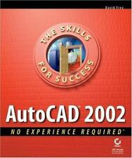 AutoCAD 2002 : No Experience Required by David Frey (2001, Paperback)