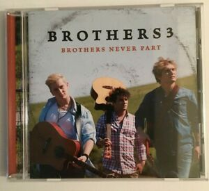 BROTHERS3 - Brothers Never Part (CD, 2015) - NEW