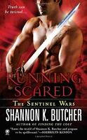 Running Scared: The Sentinel Wars by Shannon K. Butcher