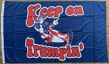 Keep On Trumpin' Blue 2020 President Trump USA Campaign 3X5 Flag Rough Tex® 100D