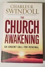 The Church Awakening : An Urgent Call for Renewal by Charles R. Swindoll (2010)