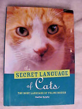 Heather Dunphy- The Secret Language of Cats, The Body Language of Feline Bodies
