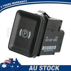 For VW Passat B6 3C2 CC TDI 3C0927225C Park Brake Switch Parking Control Button