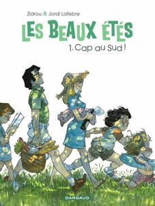 BD - Les Beaux étés, T.1 > CAP AU SUD ! ZIDROU, LAFEBRE, DARGAUD