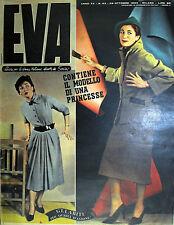 """* EVA N° 43/ 24/OTT/1953 * Rivista per la donna italiana diretta da """" Sonia """" *"""