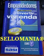 GUIA PRACTICA PARA INVERTIR EN VIVIENDA GALLARDO EMPRENDEDORES 2001 TC23795 A6C3