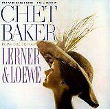 BAKER Chet - Chet Baker plays the best of Lerner & Loewe - CD Album
