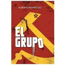 El Grupo by Alberto Rodrguez (2013, Hardcover)