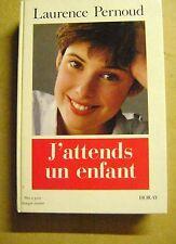 Livre J'attends un enfant Laurence Pernoud /Z109