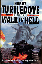The Great War: Walk in Hell by Harry Turtledove-First UK Ed./DJ-2000