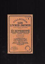 Les livres jaunes N° 1 Electricité Lumière Sonneries Chauffage Beausoleil E27