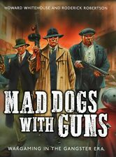 Osprey Wargames: Mad Dogs with Guns : Wargaming in the Gangster Era_BN