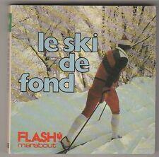 Marabout Flash 436 Le ski de fond