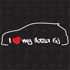 I love my Seat Ibiza 6J - Sticker ,Shocker Auto Tuning Sticker, Decal
