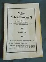 Why Mormonism B H Roberts LDS Missionary Pamphlet Number 2  Mormon Vintage