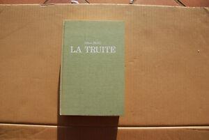 La truite. Pêche à la mouche. PETIT Albert. Occasion Livre édition luxe