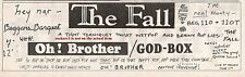 The FALL Oh Brother 1984 UK Press ADVERT 12x4 inches