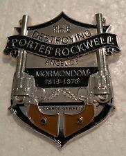 "PORTER ROCKWELL DESTROYING ANGEL OF MORMONDOM 2"" Badge Pin"