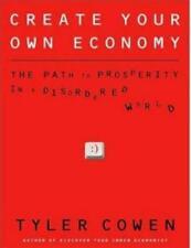 Create Your Own Economy Tyler Cowen Unabridged AUDIO BOOK CDs prosperity world