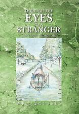 Through The Eyes Of A Stranger (yaro Tales): By Will Bonsall