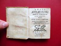 Lucii Annaei Flori Rerum Romanarum Libri IV Stephani Curti Venetiis 1688