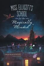 Miss Ellicott's School for the Magically Minded Sage Blackwood Cheapest on EBay!