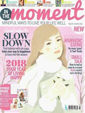 In The Moment Magazine Issue #7 January 2018 Mindful Way To Live Your Life Well