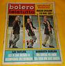 BOLERO FILM 1969 n. 1151 Annamaria Guarnieri, Loretta Goggi, Alberto Anelli