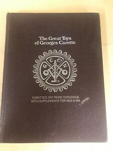 The Great Toys of George Carette. Very good condition. Rare book