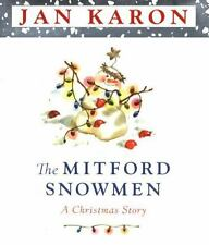 New - The Mitford Snowmen: A Christmas Story by Jan Karon