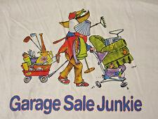 Garage Sale Junkie Funny Humor Yard Estate T-Shirt Sz XL White Pickers Uniform