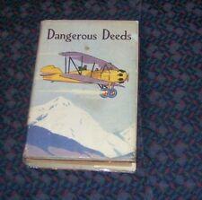 2 Hardcover versions:  Dangerous Deeds by Captain Frank Cobb 1927 Aviator Series